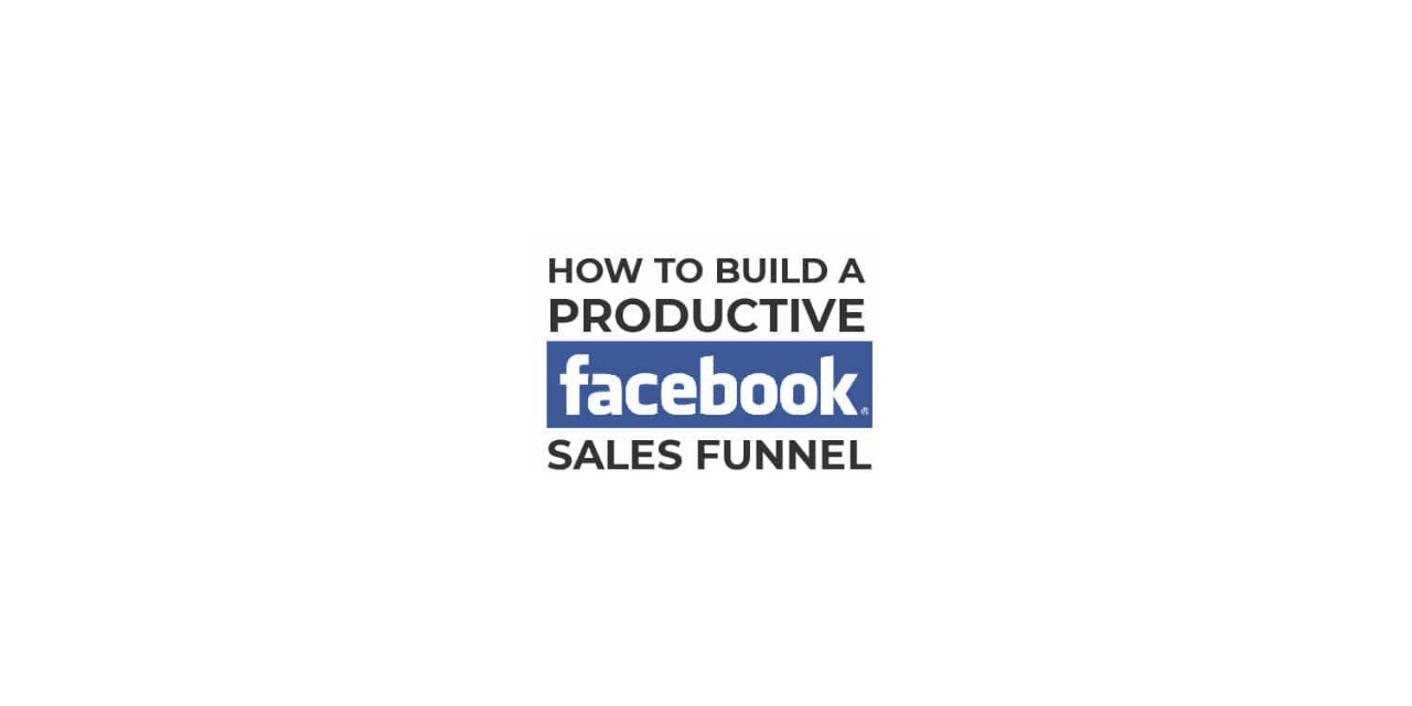Developing an e-commerce Facebook Sales Funnel