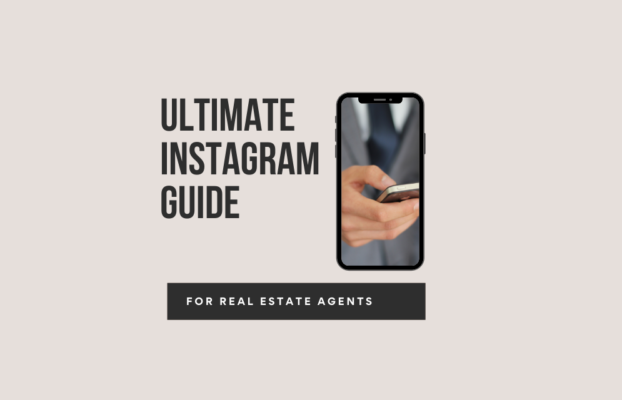 Ultimate Instagram Guide for Real Estate